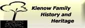 Kienow Family History and Heritage